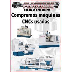 COMPRAMOS MÁQUINAS CNCs USADAS